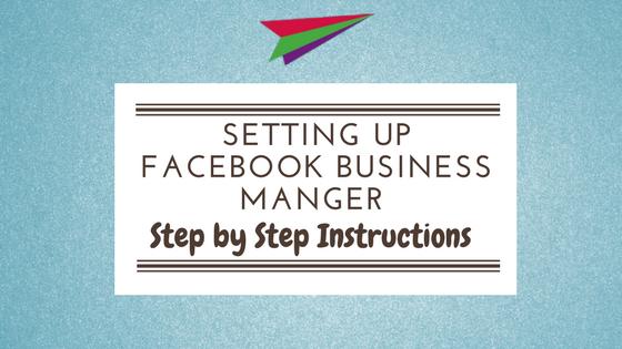 Setting Up Facebook Business Manger