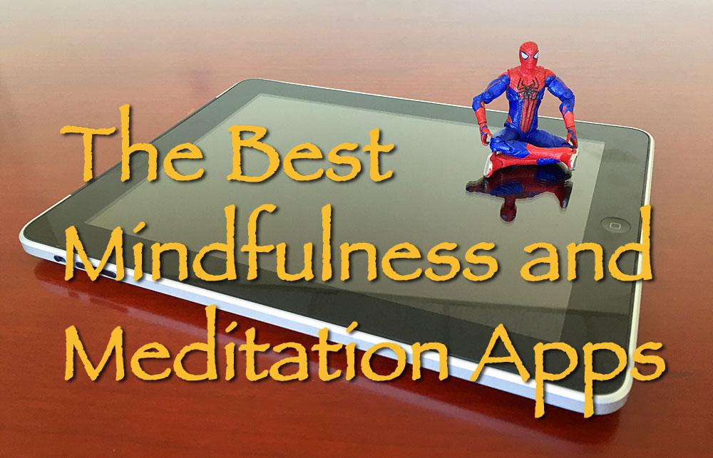 Best Mindfulness and Meditation Apps