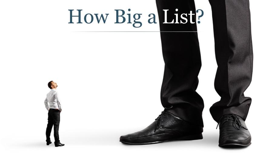 How Big a List Do You Need?