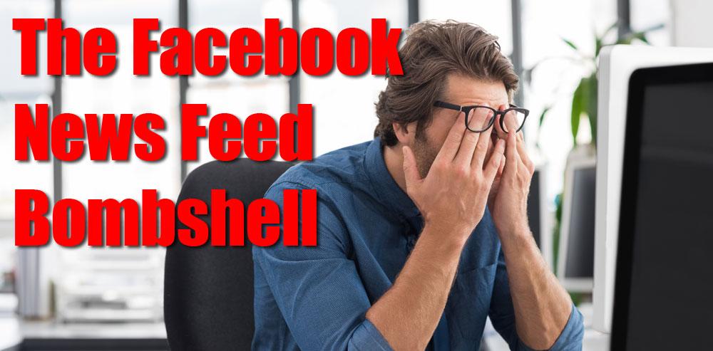 The Facebook News Feed Bombshell